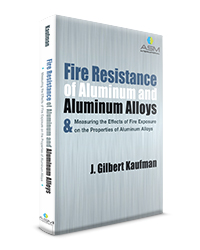 Fire Resistance of Aluminum and Aluminum Alloys and