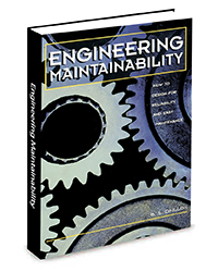 Here are 8 factors to consider when designing a system that will require maintenance.