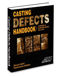 Casting Defects Handbook: Copper & Copper-Base Alloys - Shape Memory and Superelastic Technologies